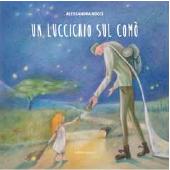 UN LUCCICHIO SUL COMO' (Alessandra Nucci)