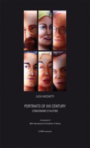 PORTRAITS OF XXI CENTURY. Condominio d'autore (Luca Sacchetti)