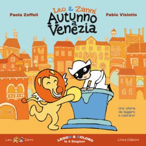 LEO&ZANNI. AUTUNNO A VENEZIA (Paola Zoffoli)
