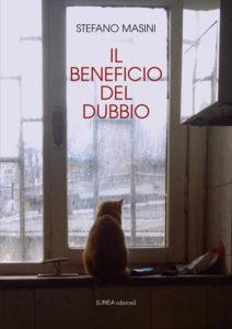 IL BENEFICIO DEL DUBBIO (Stefano Masini)