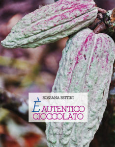 E' AUTENTICO CIOCCOLATO (Rossana Bettini)