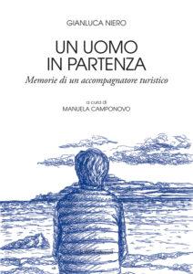 UN UOMO IN PARTENZA (Gianluca Niero)