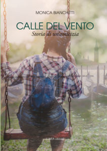 CALLE DEL VENTO (Monica Bianchetti)