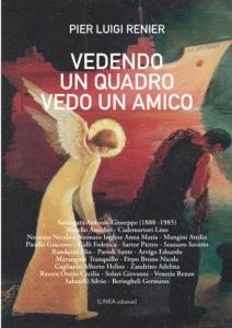 VEDENDO UN QUADRO VEDO UN AMICO (Pier Luigi Renier)