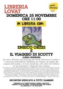 25.11.18 ORE 11.00 presentazione IL VIAGGIO DI SCOTTY (Enrico Orzes e Maria Orzes)